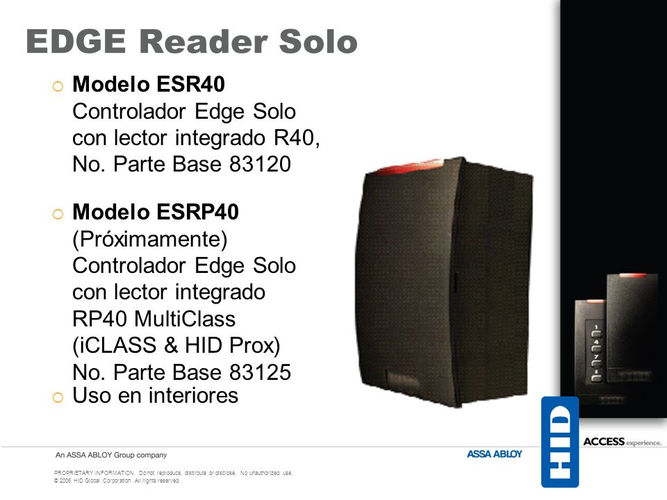 EDGE Reader Solo Modelo ESR40 Controlador Edge Solo con lector integrado R40, No. Parte Base 83120.