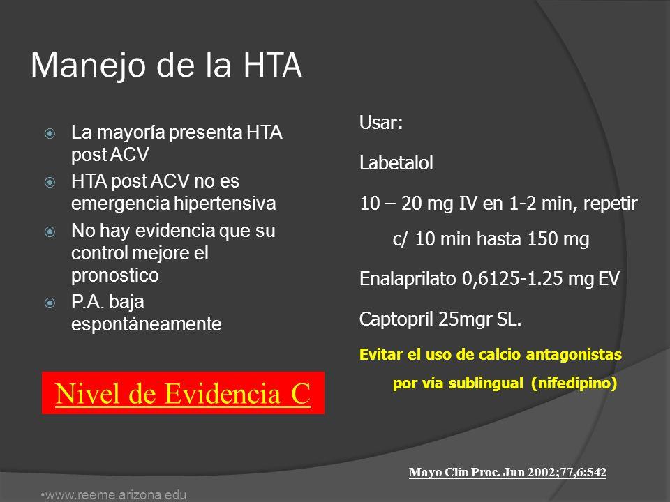 Manejo de la HTA Nivel de Evidencia C Usar: Labetalol