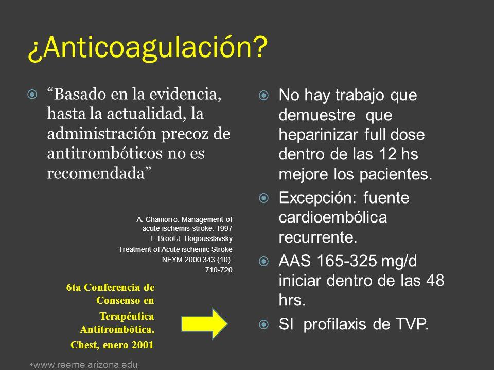 ¿Anticoagulación Basado en la evidencia, hasta la actualidad, la administración precoz de antitrombóticos no es recomendada