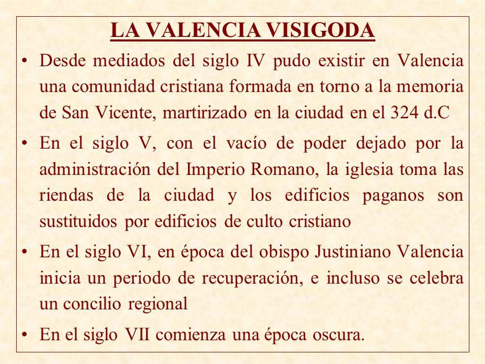 LA VALENCIA VISIGODA