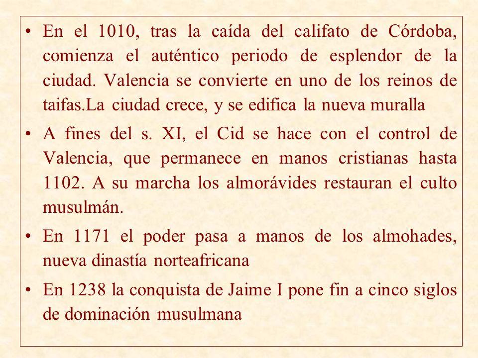 En el 1010, tras la caída del califato de Córdoba, comienza el auténtico periodo de esplendor de la ciudad. Valencia se convierte en uno de los reinos de taifas.La ciudad crece, y se edifica la nueva muralla