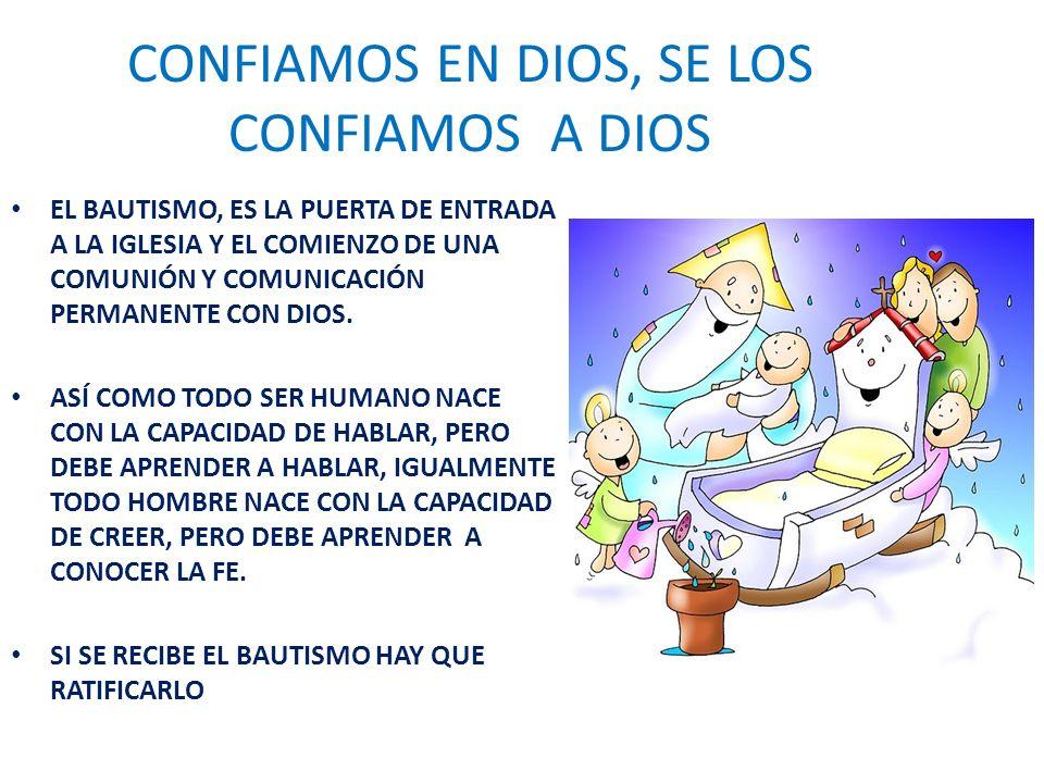CONFIAMOS EN DIOS, SE LOS CONFIAMOS A DIOS