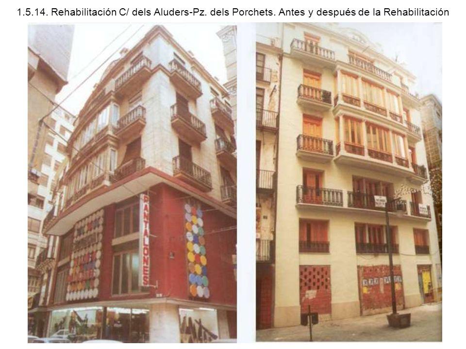 1. 5. 14. Rehabilitación C/ dels Aluders-Pz. dels Porchets