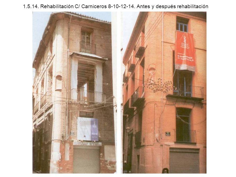 1. 5. 14. Rehabilitación C/ Carniceros 8-10-12-14