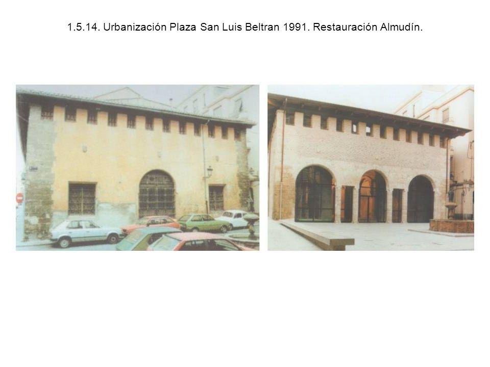 1. 5. 14. Urbanización Plaza San Luis Beltran 1991