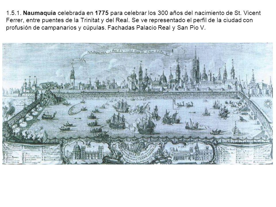 1.5.1. Naumaquia celebrada en 1775 para celebrar los 300 años del nacimiento de St.