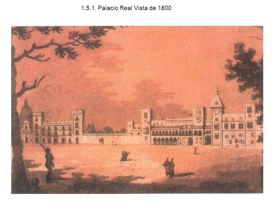 1.5.1. Palacio Real Vista de 1800