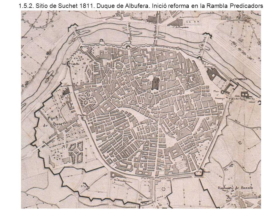 1. 5. 2. Sitio de Suchet 1811. Duque de Albufera