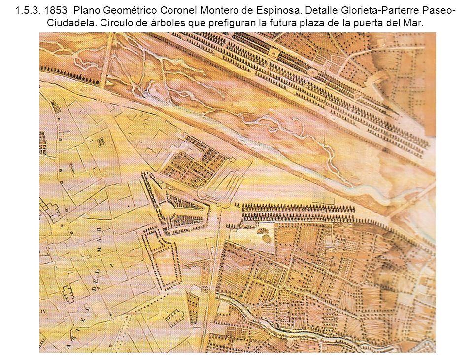 1. 5. 3. 1853 Plano Geométrico Coronel Montero de Espinosa