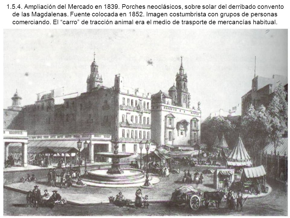 1. 5. 4. Ampliación del Mercado en 1839