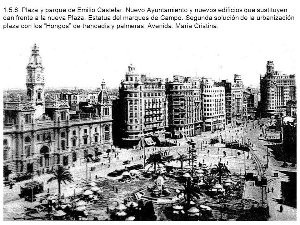 1. 5. 6. Plaza y parque de Emilio Castelar
