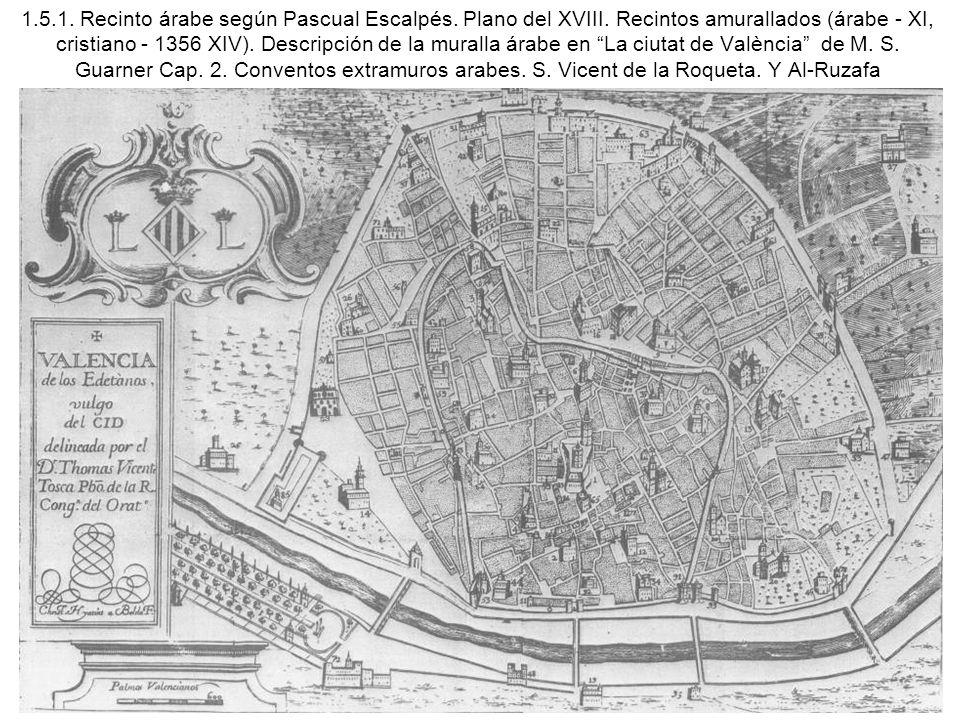 1. 5. 1. Recinto árabe según Pascual Escalpés. Plano del XVIII