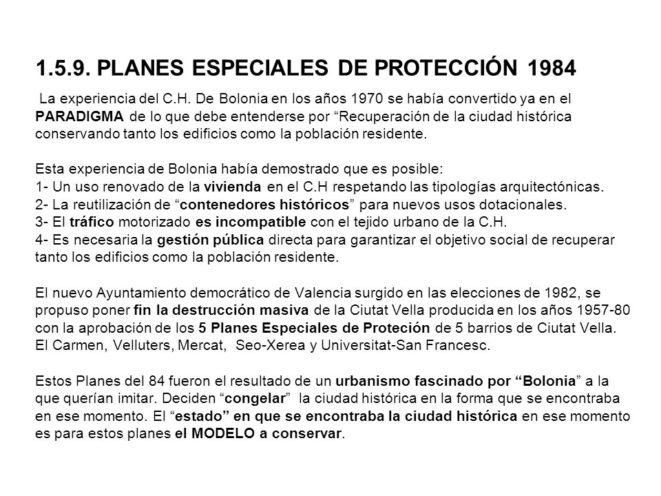 1. 5. 9. PLANES ESPECIALES DE PROTECCIÓN 1984 La experiencia del C. H