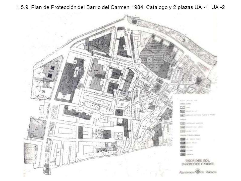 1. 5. 9. Plan de Protección del Barrio del Carmen 1984