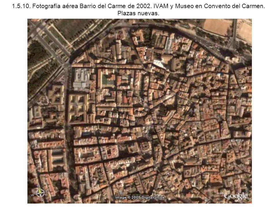 1. 5. 10. Fotografía aérea Barrio del Carme de 2002