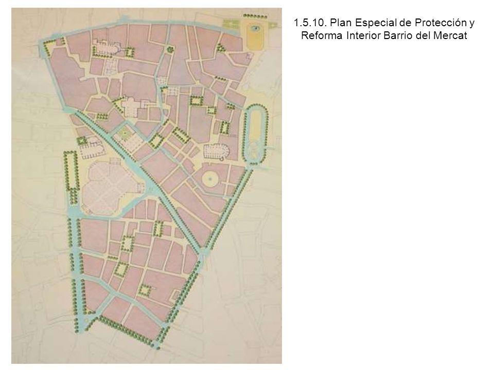 1.5.10. Plan Especial de Protección y Reforma Interior Barrio del Mercat