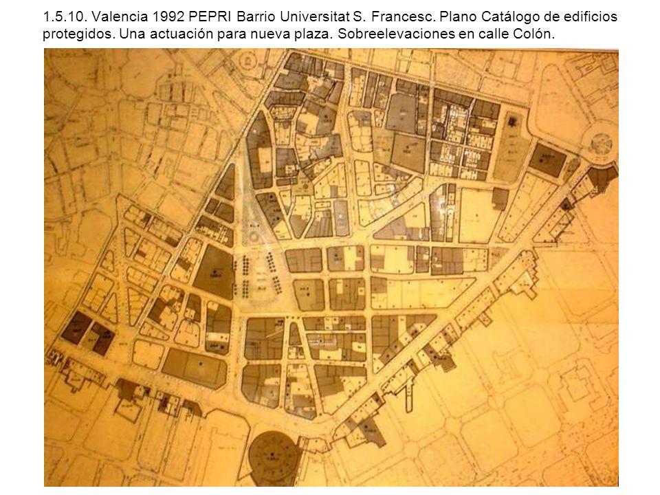 1. 5. 10. Valencia 1992 PEPRI Barrio Universitat S. Francesc