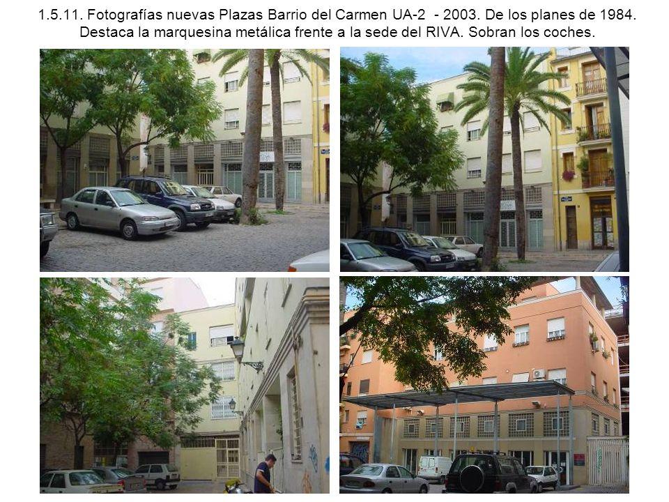 1. 5. 11. Fotografías nuevas Plazas Barrio del Carmen UA-2 - 2003