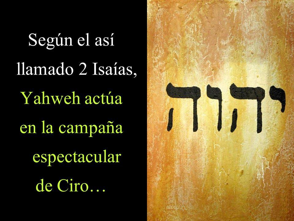 Según el así llamado 2 Isaías,