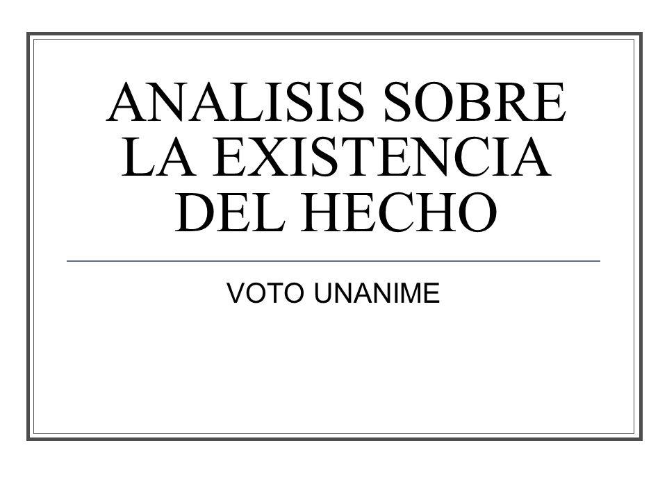 ANALISIS SOBRE LA EXISTENCIA DEL HECHO