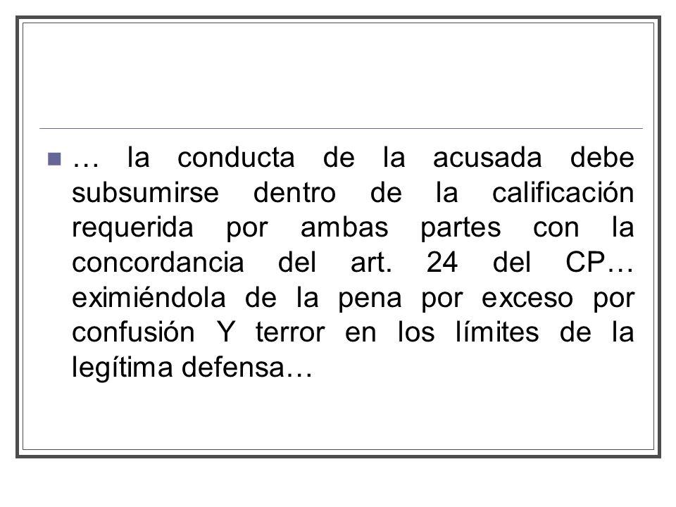 … la conducta de la acusada debe subsumirse dentro de la calificación requerida por ambas partes con la concordancia del art.