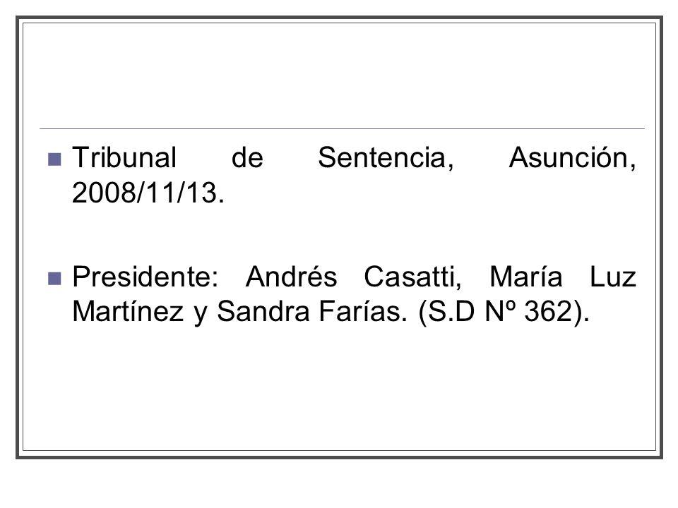 Tribunal de Sentencia, Asunción, 2008/11/13.
