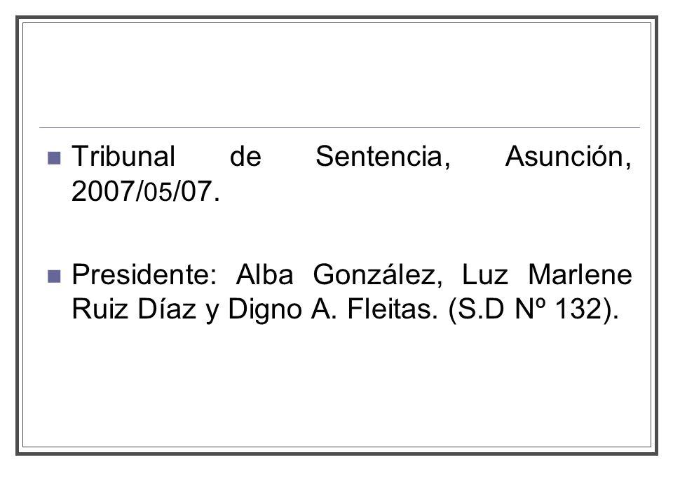 Tribunal de Sentencia, Asunción, 2007/05/07.