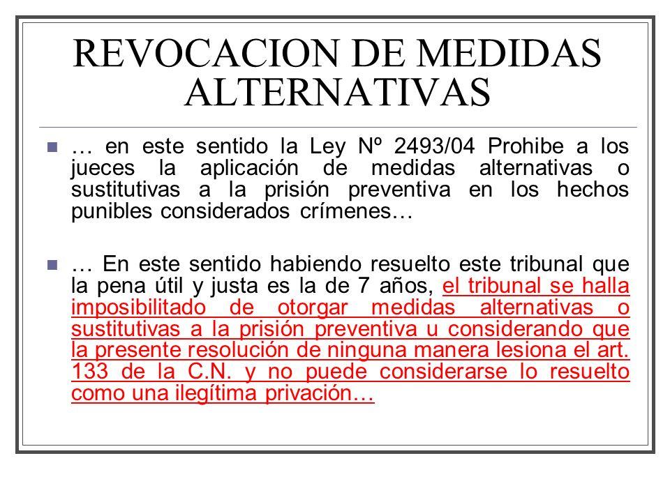 REVOCACION DE MEDIDAS ALTERNATIVAS