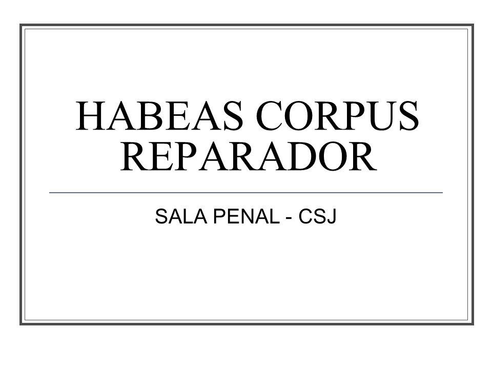 HABEAS CORPUS REPARADOR