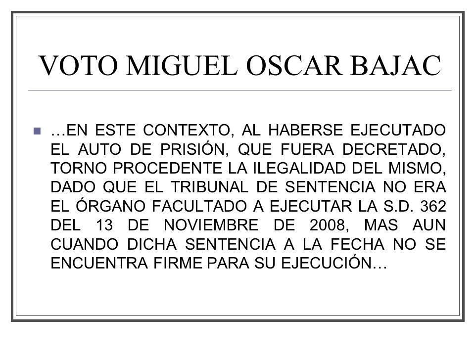 VOTO MIGUEL OSCAR BAJAC
