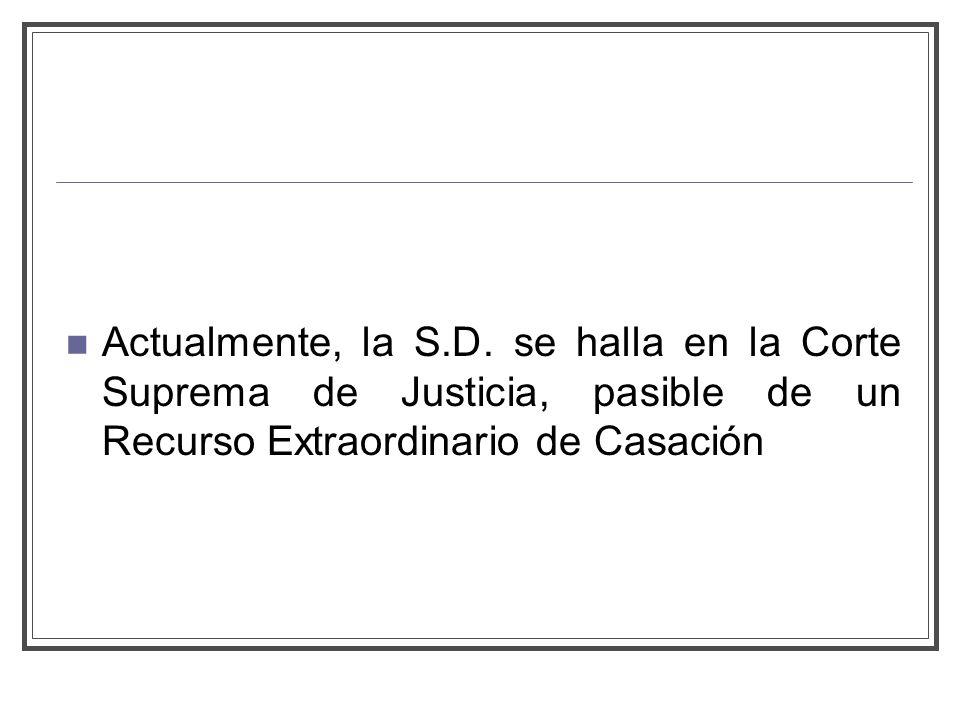 Actualmente, la S.D.