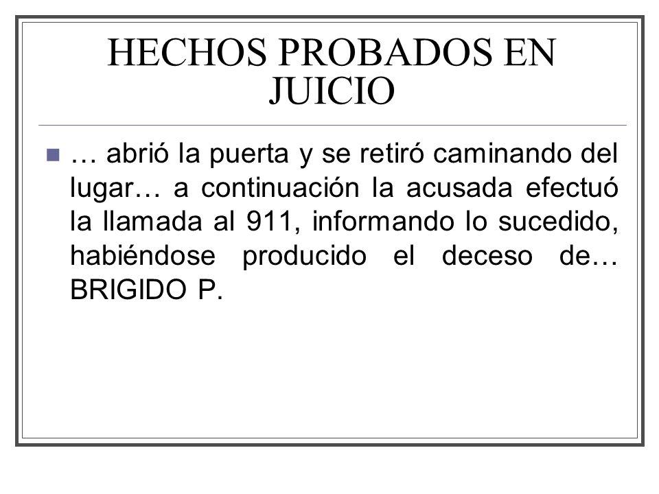 HECHOS PROBADOS EN JUICIO