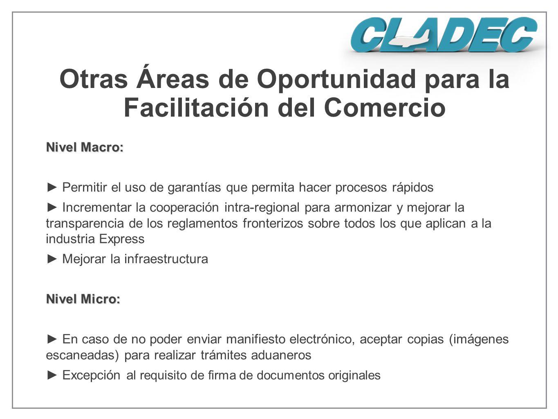 Otras Áreas de Oportunidad para la Facilitación del Comercio