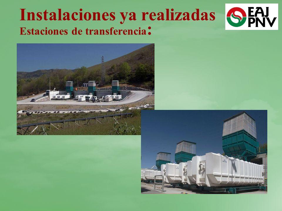 Instalaciones ya realizadas Estaciones de transferencia: