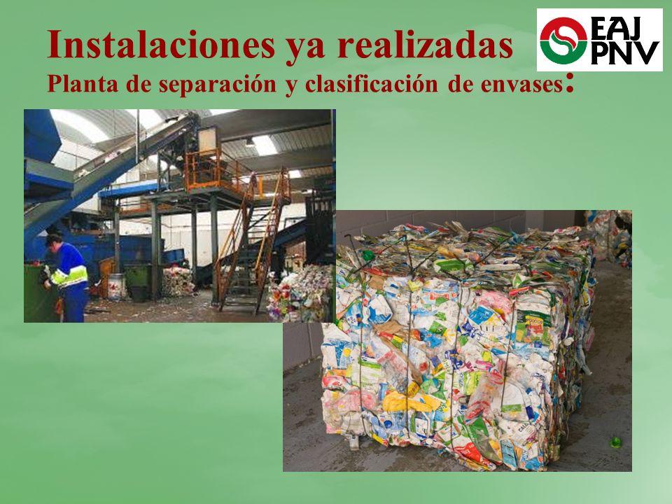 Instalaciones ya realizadas Planta de separación y clasificación de envases: