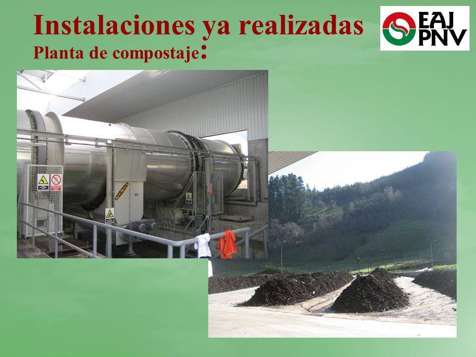 Instalaciones ya realizadas Planta de compostaje: