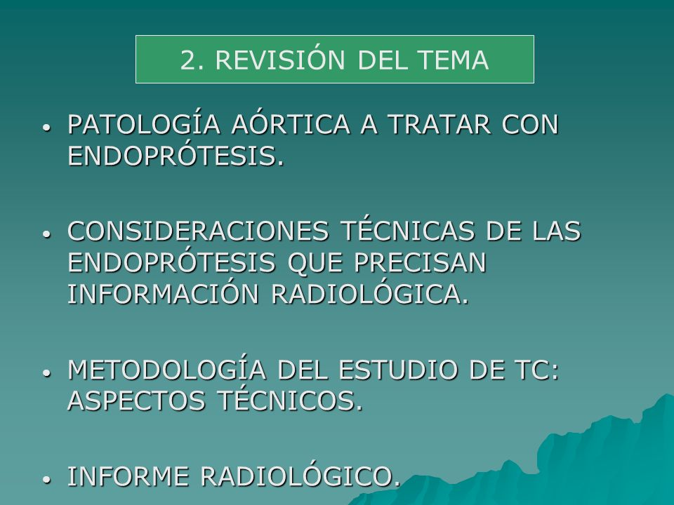 2. REVISIÓN DEL TEMA PATOLOGÍA AÓRTICA A TRATAR CON ENDOPRÓTESIS.