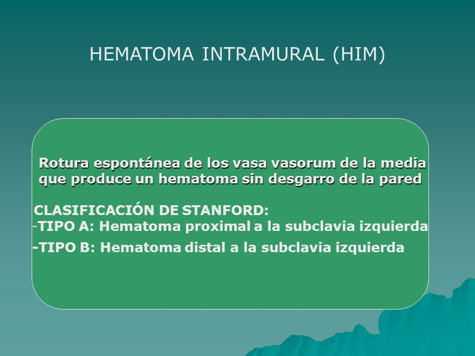 HEMATOMA INTRAMURAL (HIM)