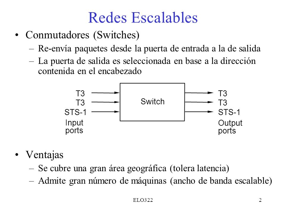 Redes Escalables Conmutadores (Switches) Ventajas