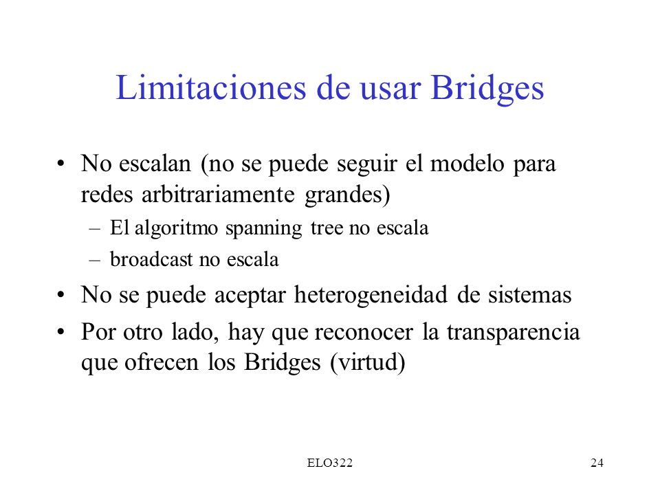 Limitaciones de usar Bridges