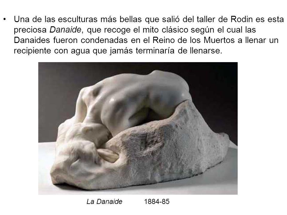 Una de las esculturas más bellas que salió del taller de Rodin es esta preciosa Danaide, que recoge el mito clásico según el cual las Danaides fueron condenadas en el Reino de los Muertos a llenar un recipiente con agua que jamás terminaría de llenarse.