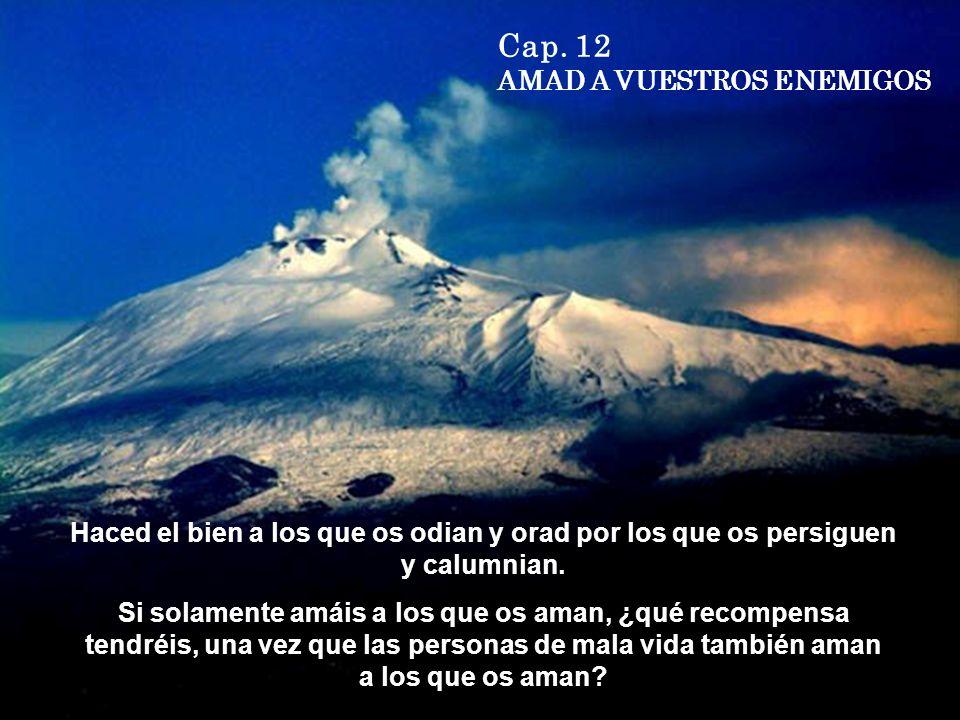 Cap. 12 AMAD A VUESTROS ENEMIGOS