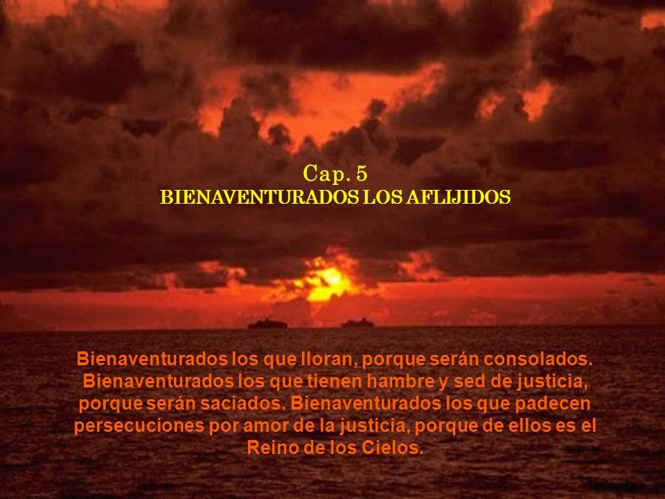 Cap. 5 BIENAVENTURADOS LOS AFLIJIDOS