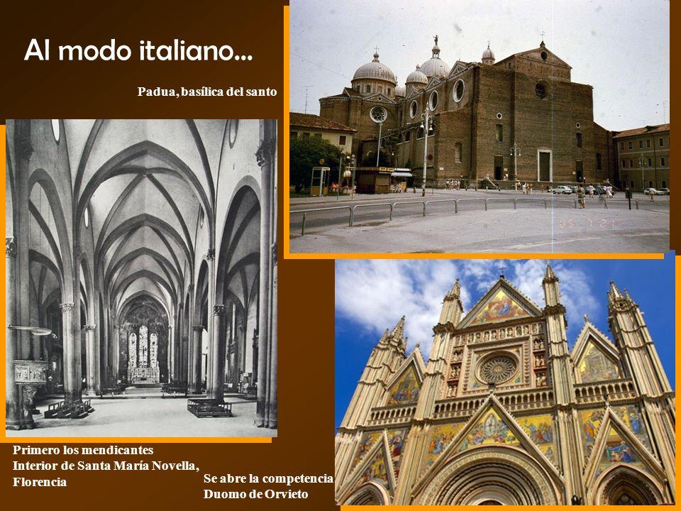 Al modo italiano... Padua, basílica del santo Primero los mendicantes