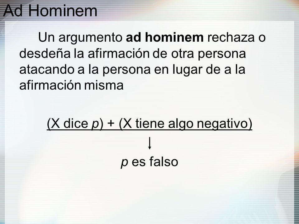 (X dice p) + (X tiene algo negativo)