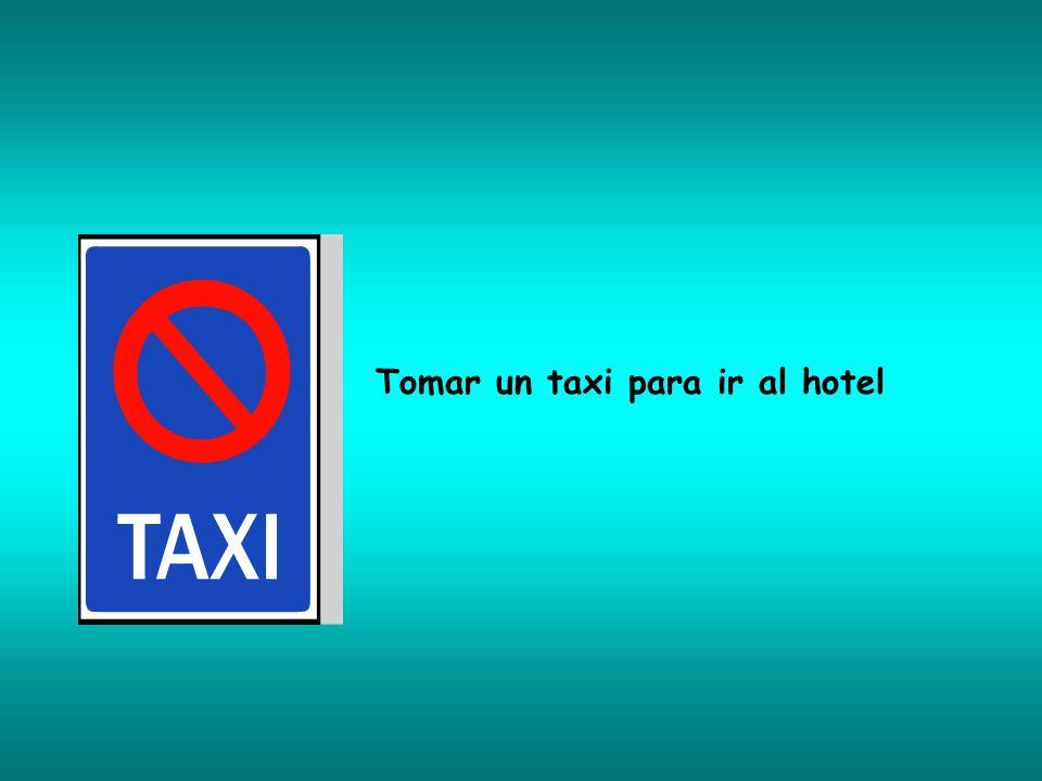 Tomar un taxi para ir al hotel