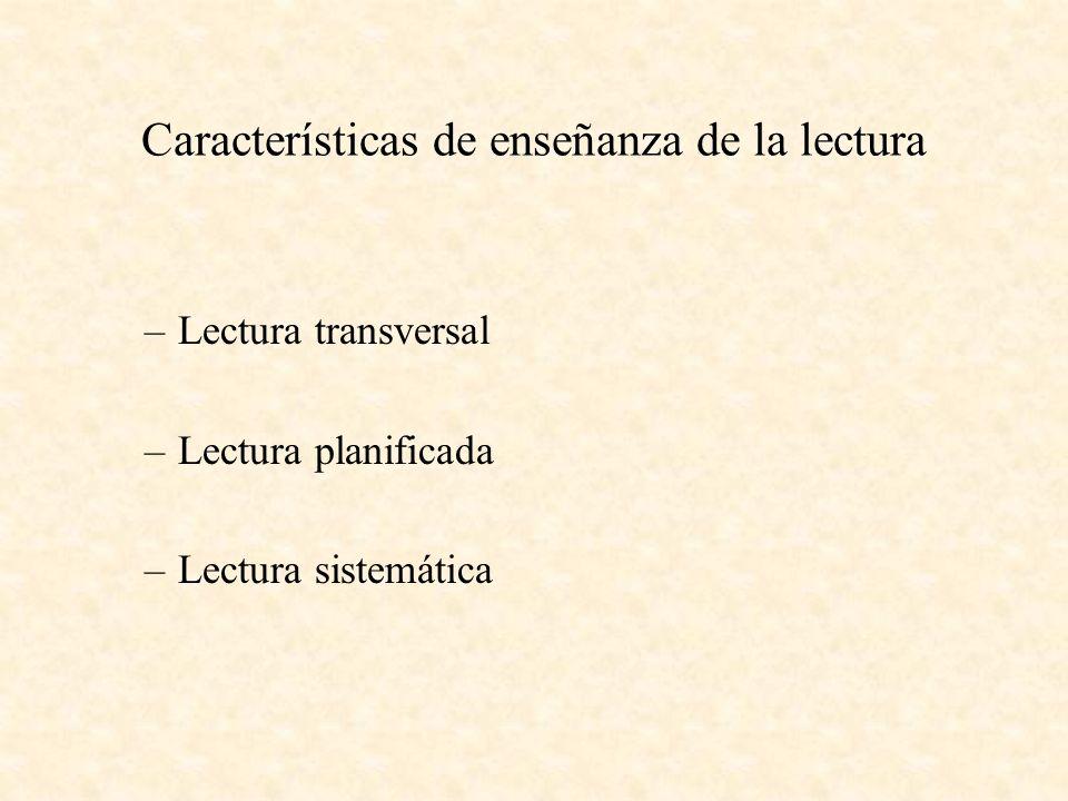 Características de enseñanza de la lectura