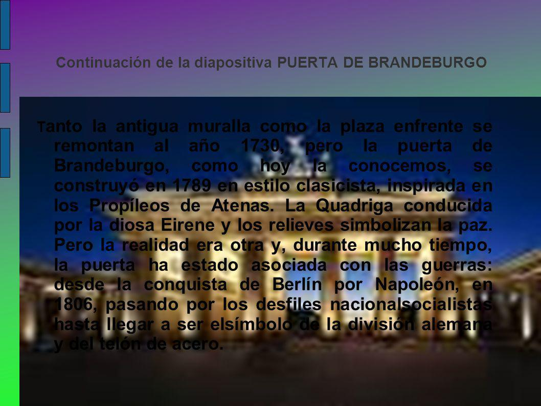 Continuación de la diapositiva PUERTA DE BRANDEBURGO