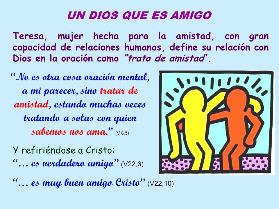 … es muy buen amigo Cristo (V22,10)