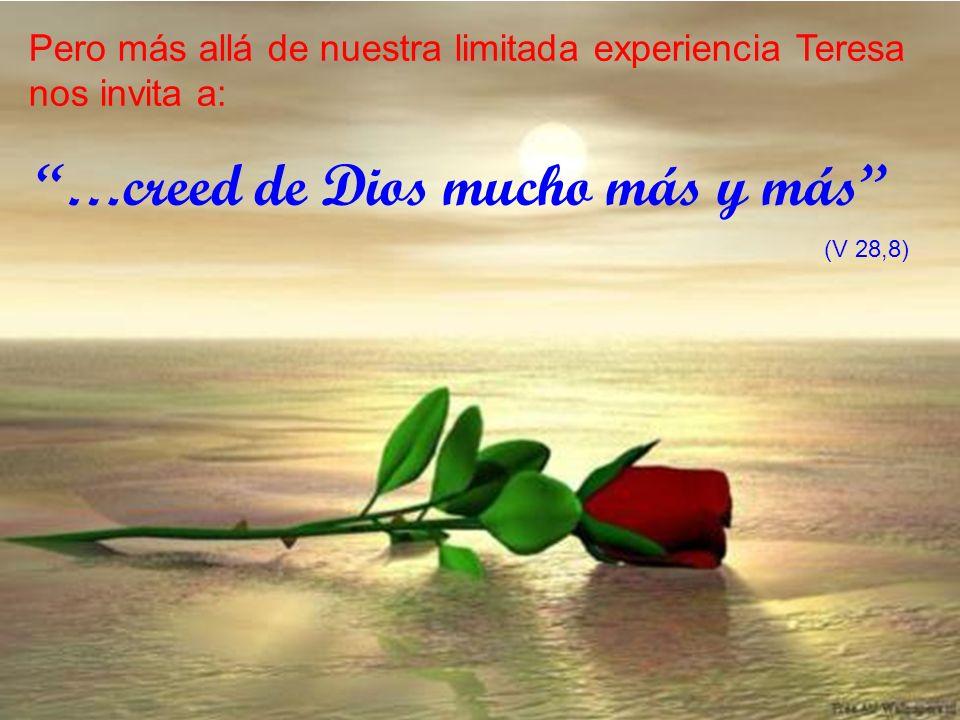 …creed de Dios mucho más y más